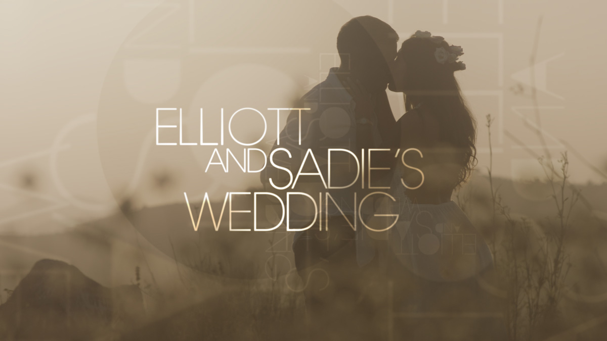Elliott and Sadie: The Wedding